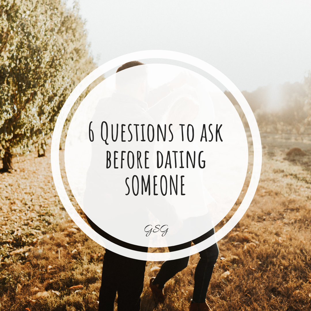 Questions to ask yourself before dating someone